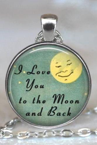I Love You to the Moon and Back pendant, Valentines jewelry, Valentine gift