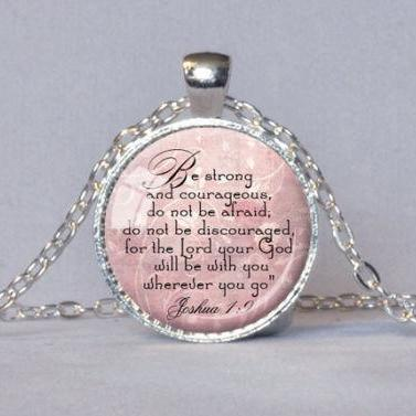 SCRIPTURE JEWELRY Encouragement Pendant Joshua 1:9 Bible Quote Jewelry