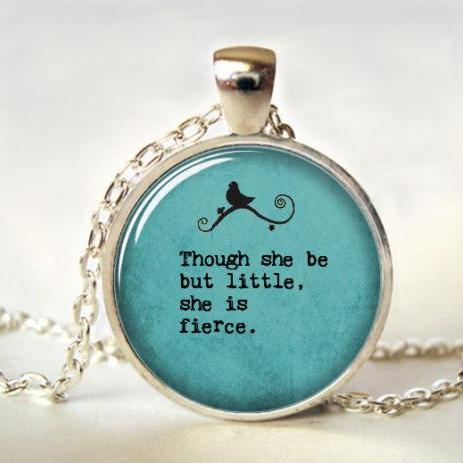 Though she be but little, Quote necklace,Quote Jewelry, Quote Pendant